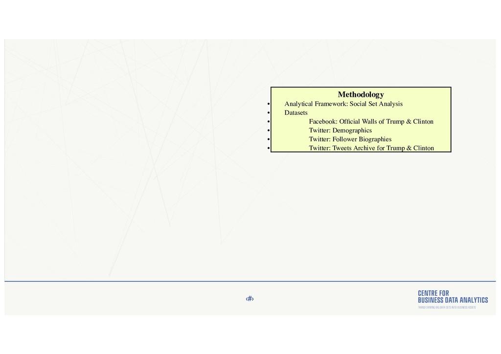 ‹#› Methodology • Analytical Framework: Social ...