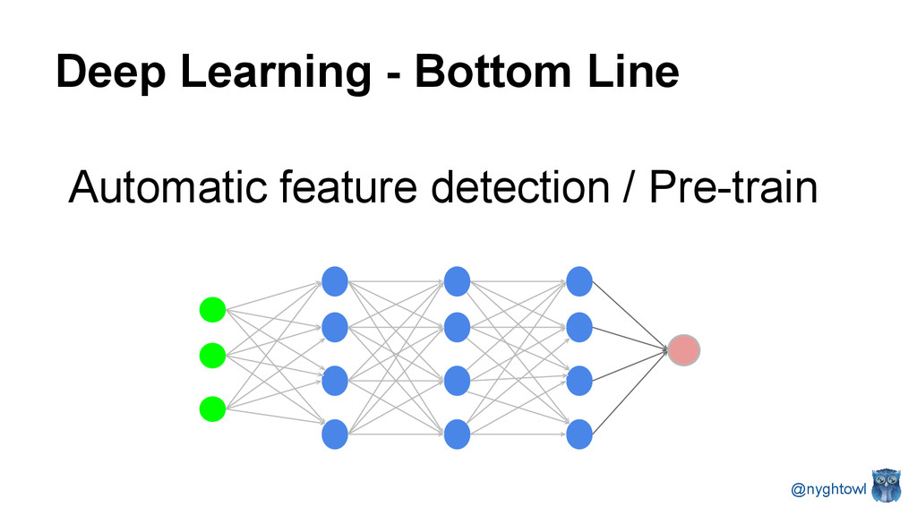 Deep Learning - Bottom Line Automatic feature d...