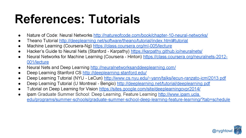 ● Nature of Code: Neural Networks http://nature...