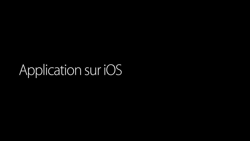 Application sur iOS