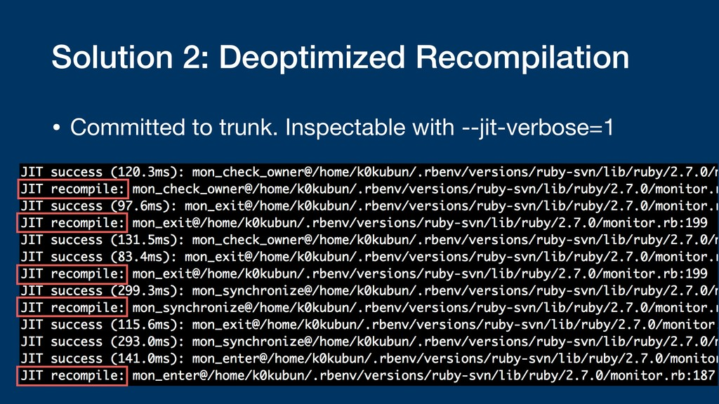 Solution 2: Deoptimized Recompilation • Committ...