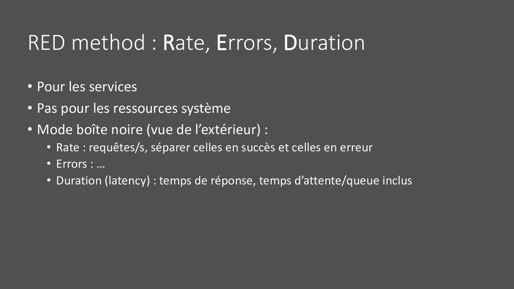 RED method : Rate, Errors, Duration • Pour les ...