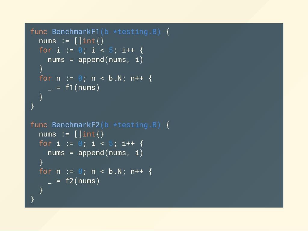 func BenchmarkF1(b *testing.B) { nums := []int{...