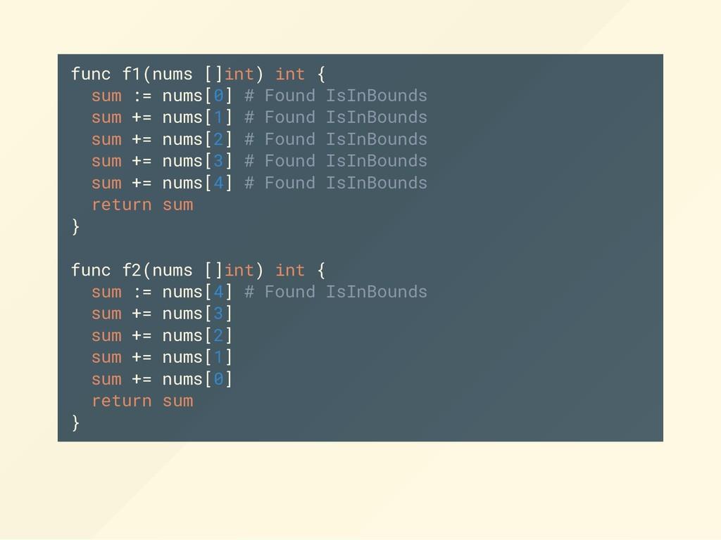 func f1(nums []int) int { sum := nums[0] # Foun...