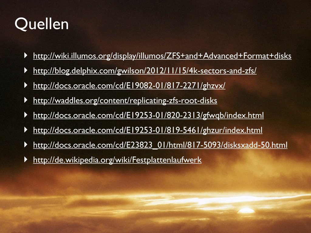 Quellen ‣ http://wiki.illumos.org/display/illum...