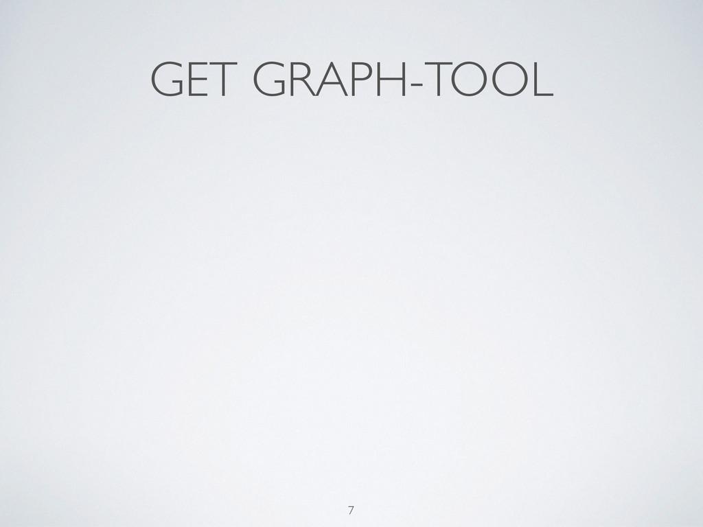 GET GRAPH-TOOL 7