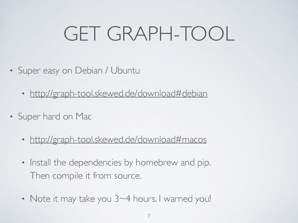 GET GRAPH-TOOL • Super easy on Debian / Ubuntu...