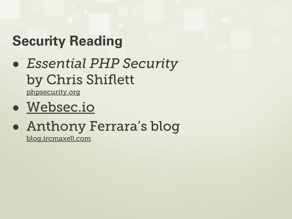 • Essential PHP Security by Chris Shiflett phpse...