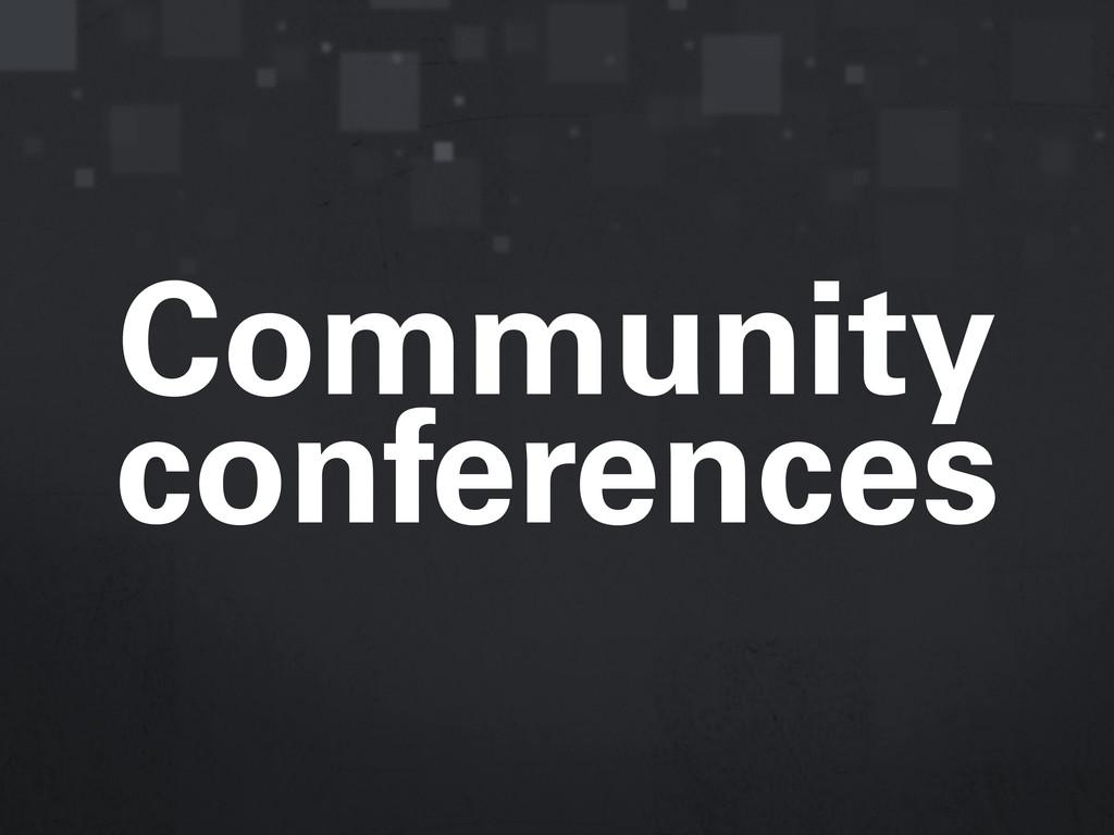 Community conferences