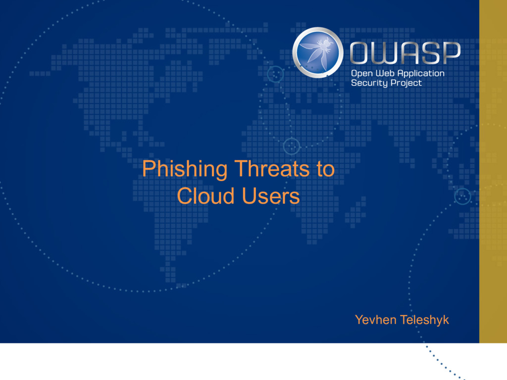 Yevhen Teleshyk Phishing Threats to Cloud Users