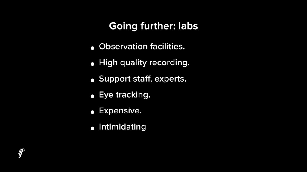 Going further: labs • Observation facilities. •...