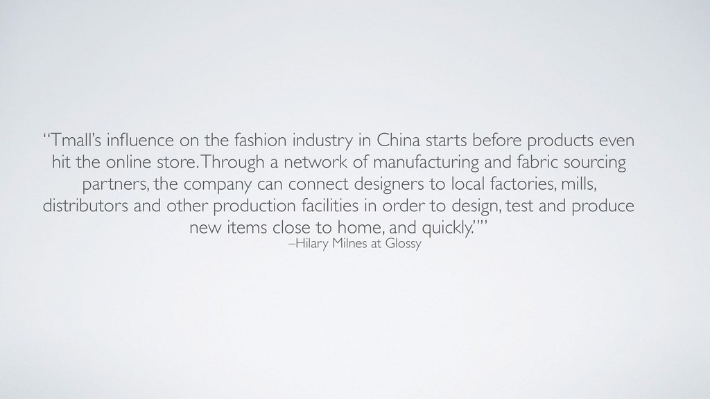 """–Hilary Milnes at Glossy """"Tmall's influence on t..."""