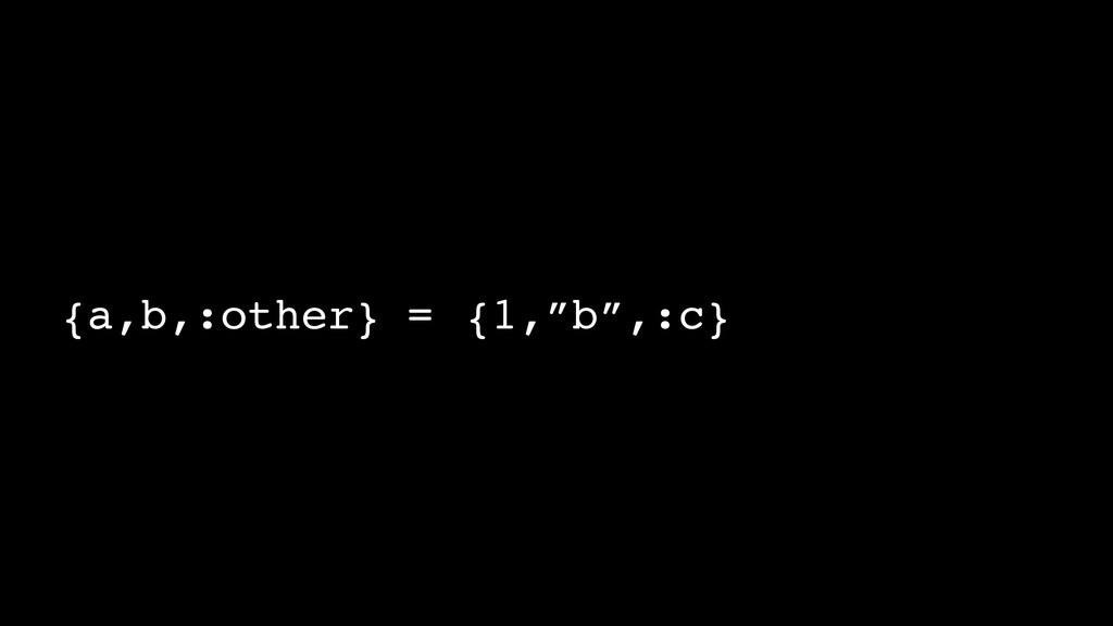 """{a,b,:other}!= {1,""""b"""",:c}"""