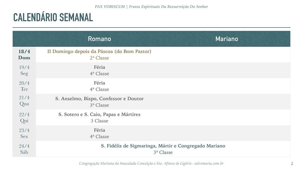 CALENDÁRIO SEMANAL 2 PAX VOBISCUM | Frutos Espi...