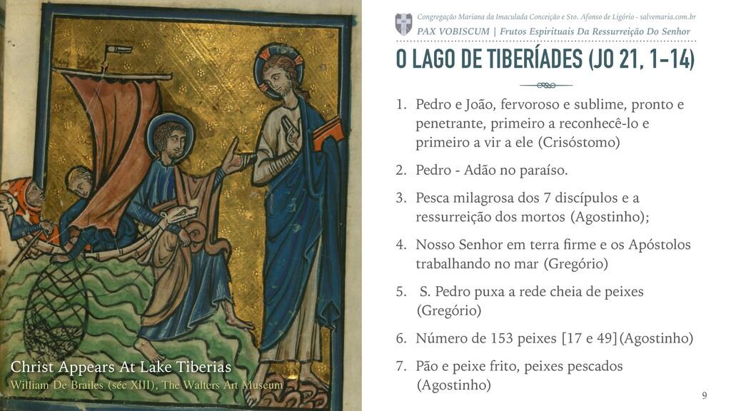 O LAGO DE TIBERÍADES (JO 21, 1-14) 1. Pedro e J...