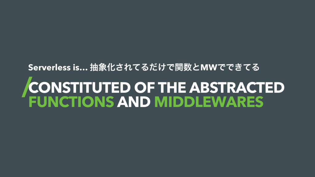 CONSTITUTED OF THE ABSTRACTED FUNCTIONS AND MID...