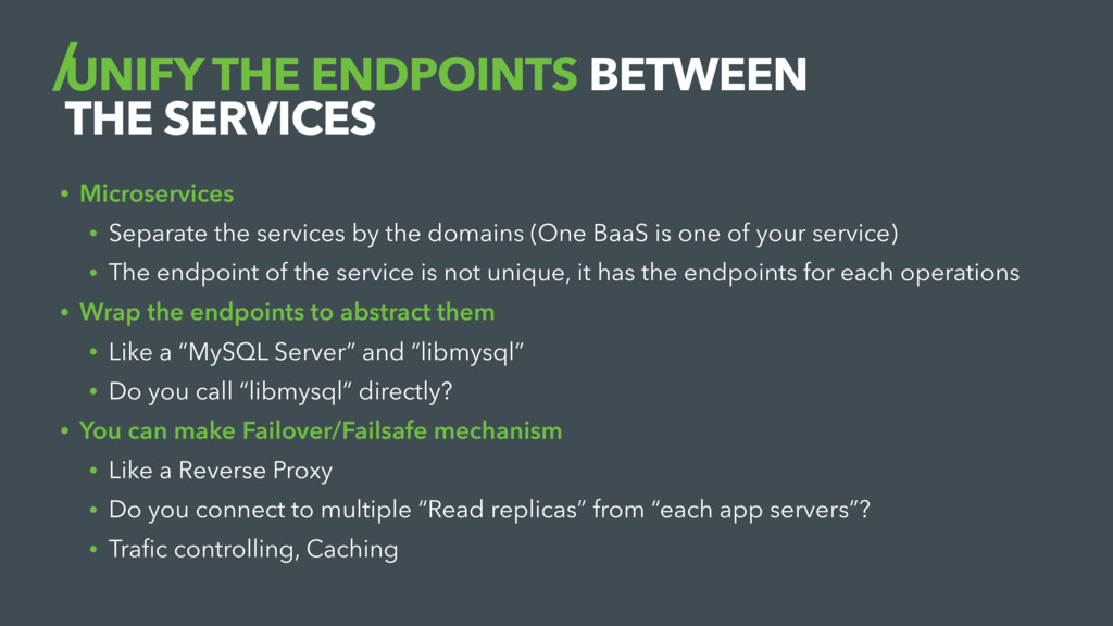 UNIFY THE ENDPOINTS BETWEEN THE SERVICES • Micr...