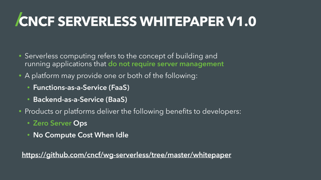 CNCF SERVERLESS WHITEPAPER V1.0 • Serverless co...