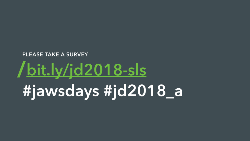 bit.ly/jd2018-sls #jawsdays #jd2018_a PLEASE TA...