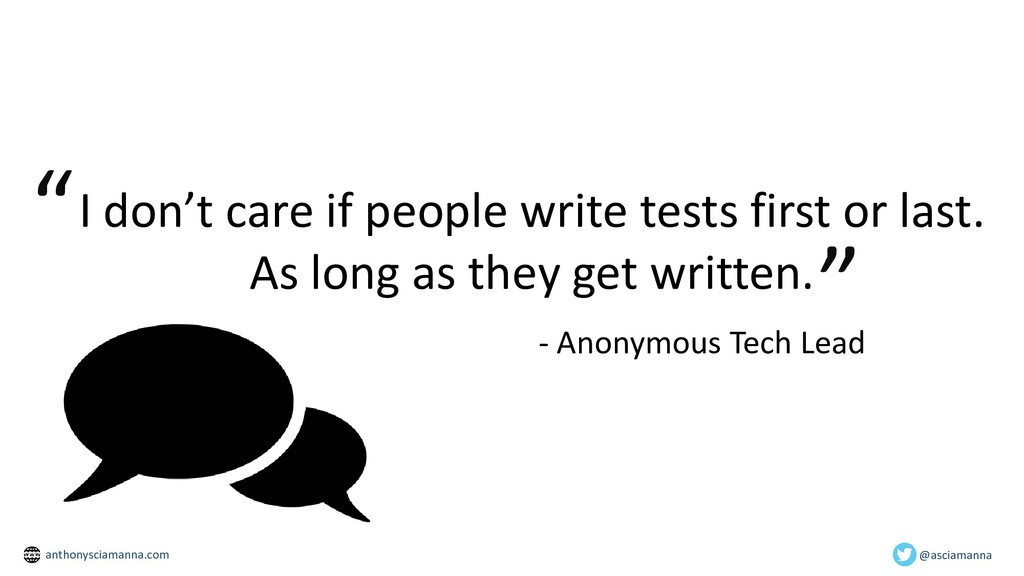 I don't care if people write tests first or las...