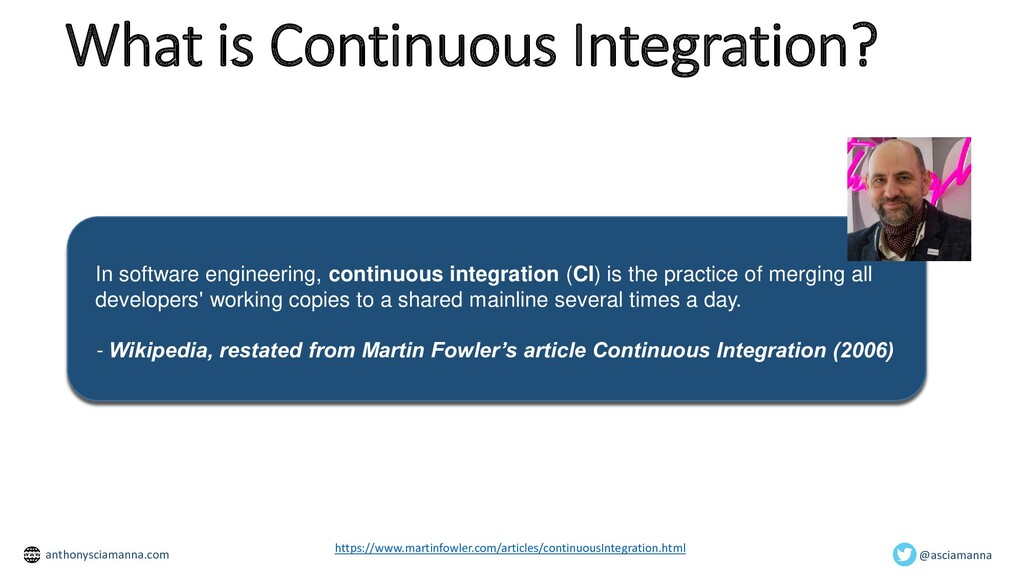 What is Continuous Integration? In software eng...