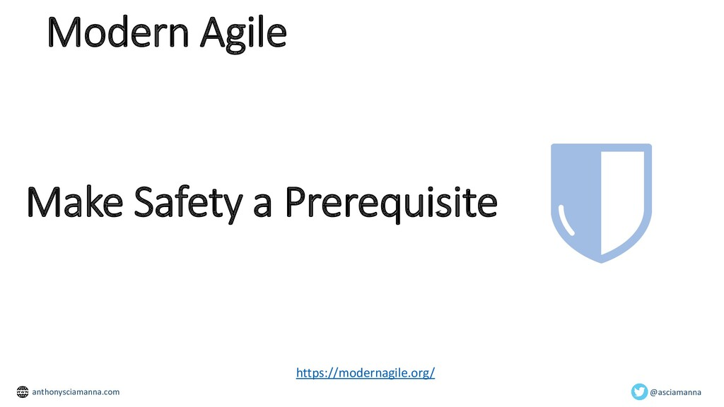 Make Safety a Prerequisite https://modernagile....