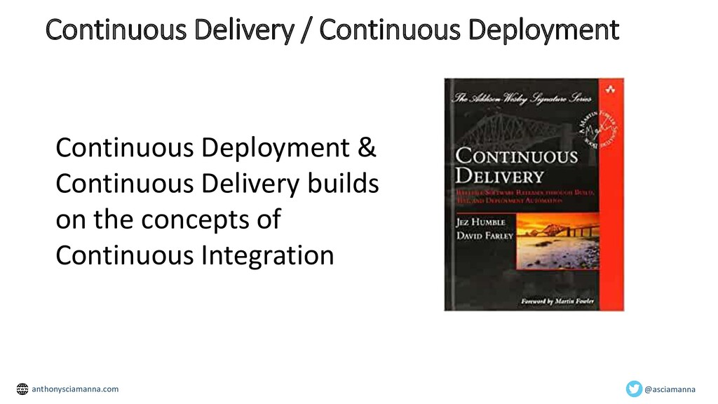 Continuous Delivery / Continuous Deployment Con...