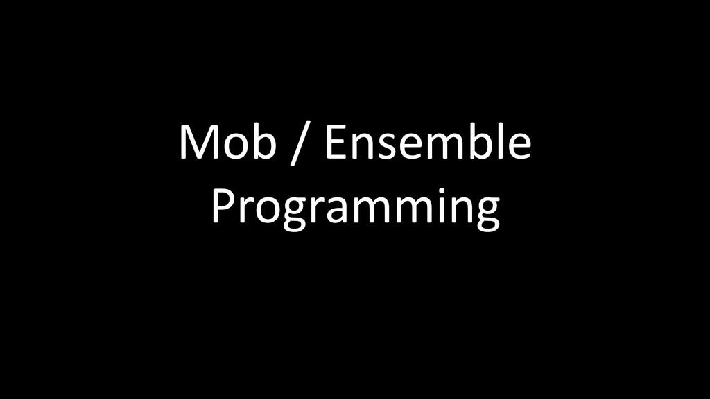 Mob / Ensemble Programming