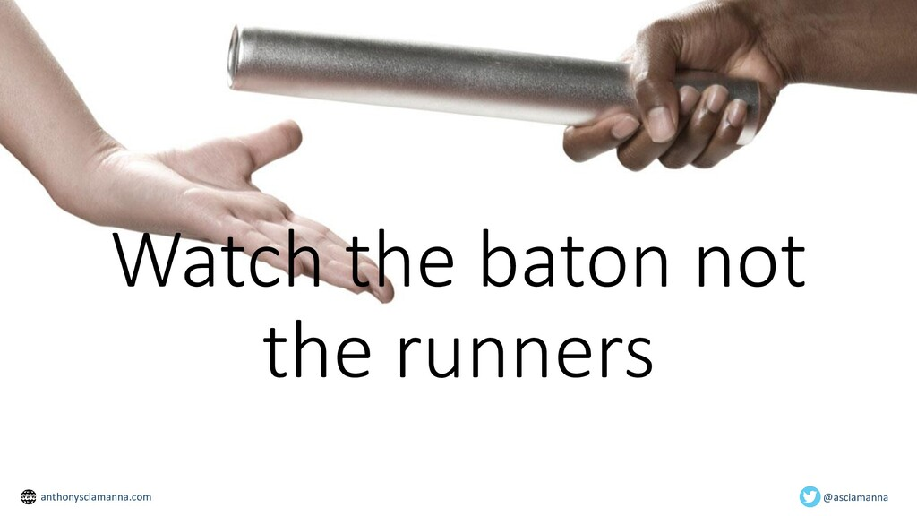 Watch the baton not the runners @asciamanna ant...