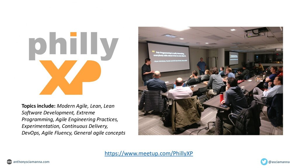 https://www.meetup.com/PhillyXP Topics include:...