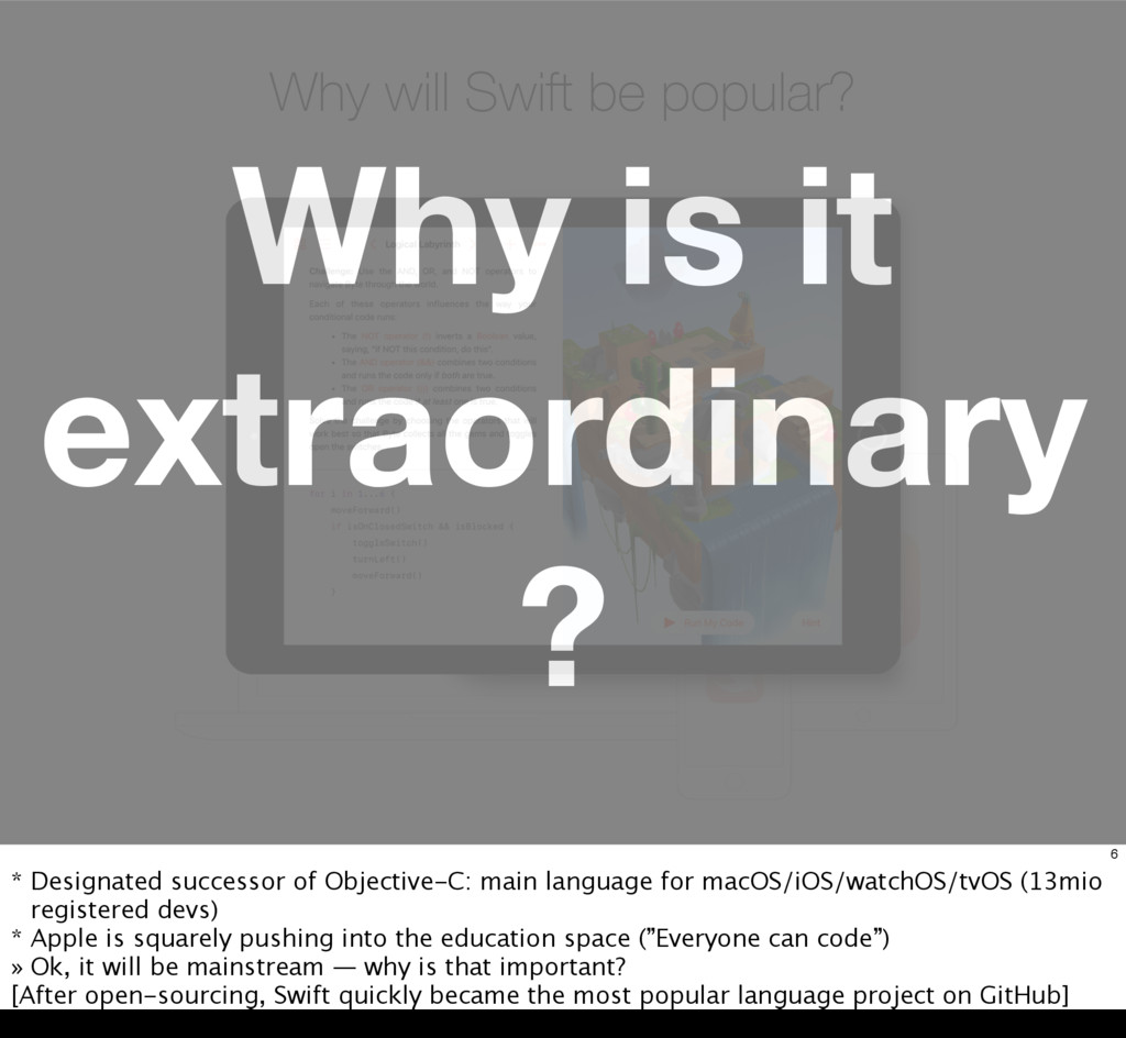 Why will Swift be popular? Why is it extraordin...