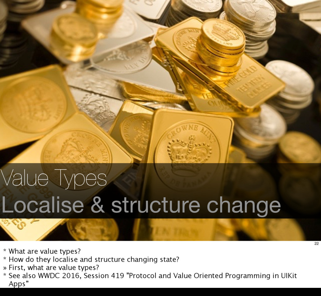 Value Types Localise & structure change 22 * Wh...