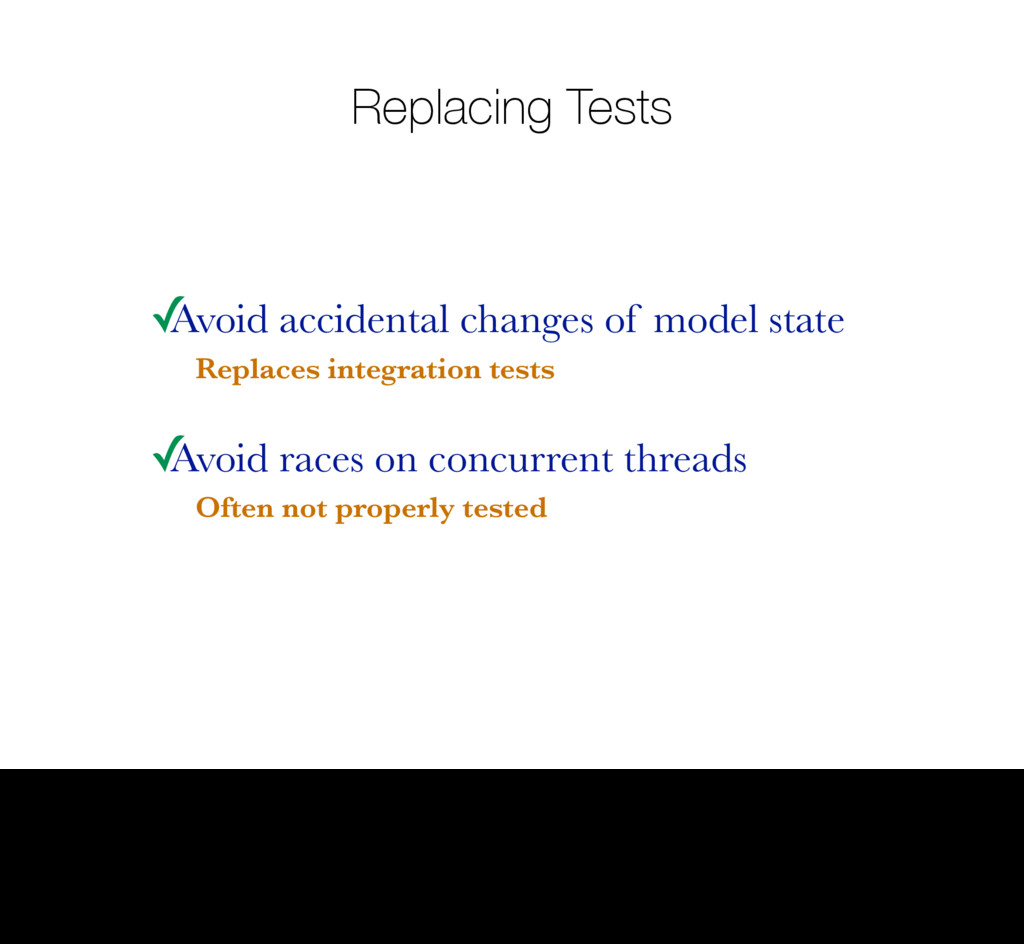 Replacing Tests ✓ Avoid accidental changes of m...