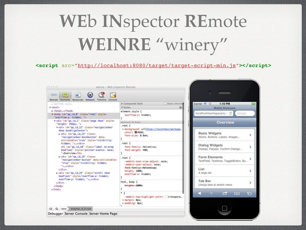 """WEb INspector REmote WEINRE """"winery"""" <script sr..."""