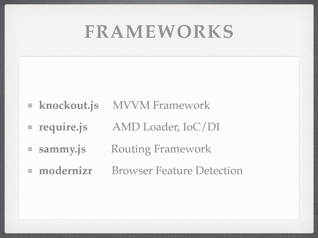 FRAMEWORKS knockout.js MVVM Framework require.j...