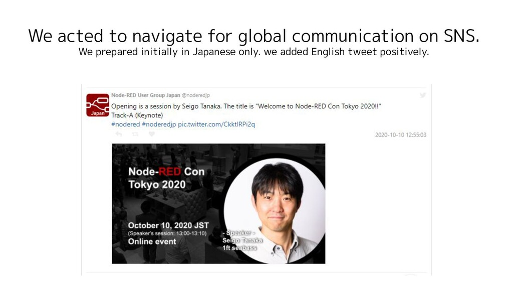 We acted to navigate for global communication o...