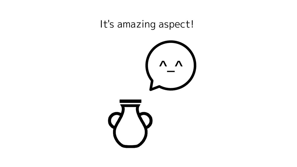 It's amazing aspect! ^_^