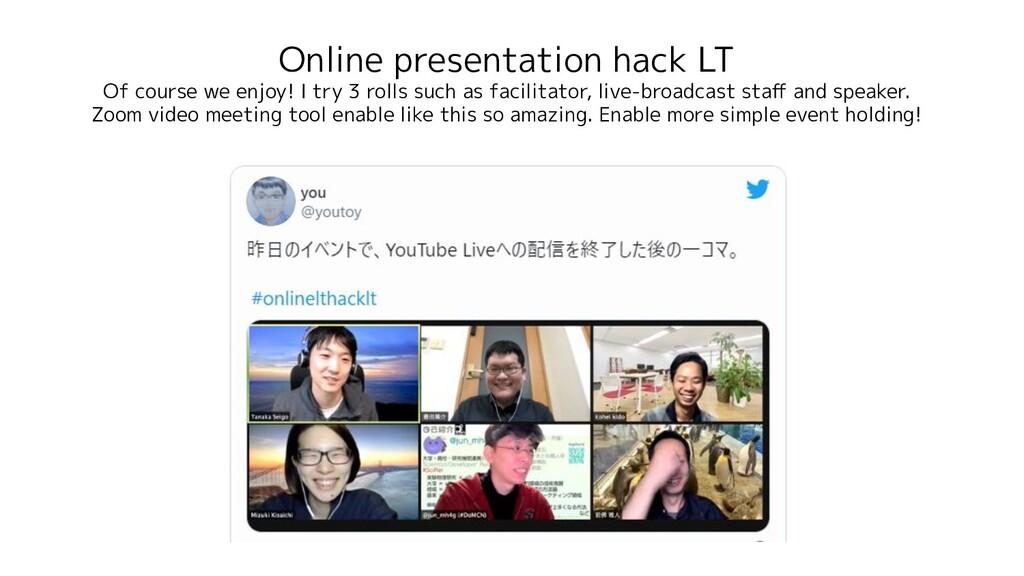 Online presentation hack LT Of course we enjoy!...