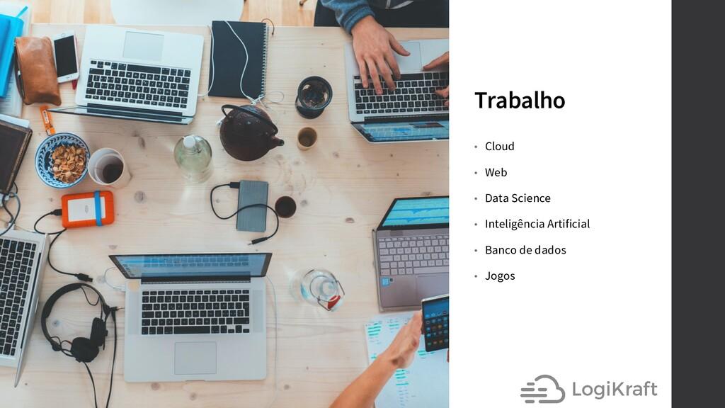 Trabalho • Cloud • Web • Data Science • Intelig...