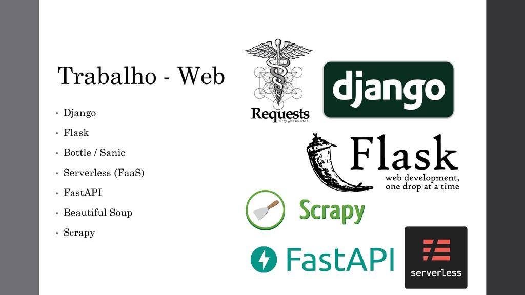 Trabalho - Web • Django • Flask • Bottle / Sani...