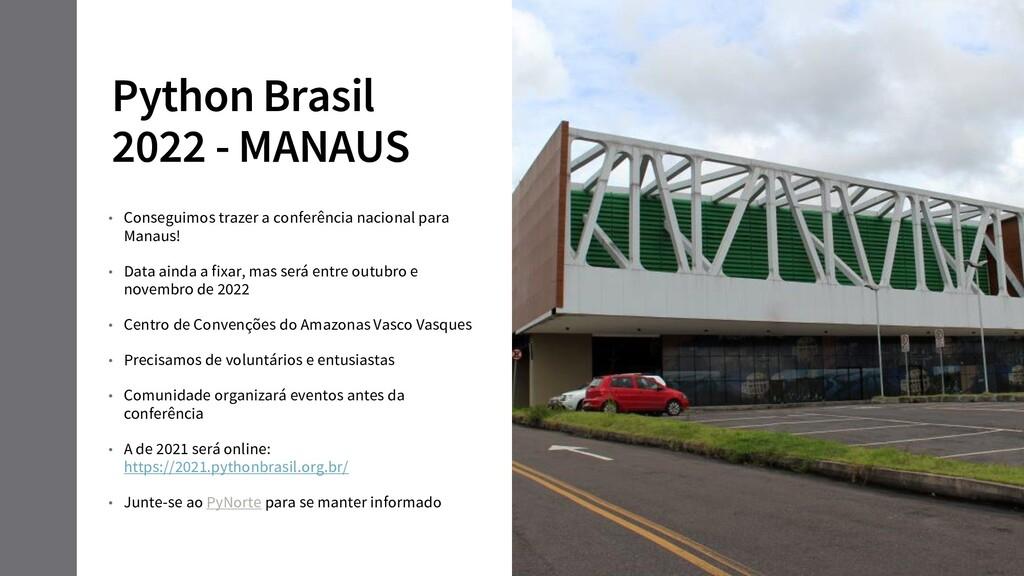 Python Brasil 2022 - MANAUS • Conseguimos traze...