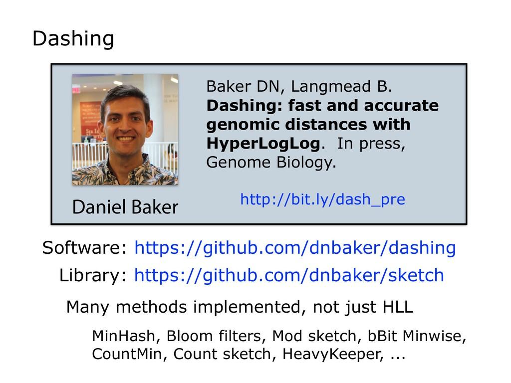 Dashing Daniel Baker Baker DN, Langmead B. Dash...