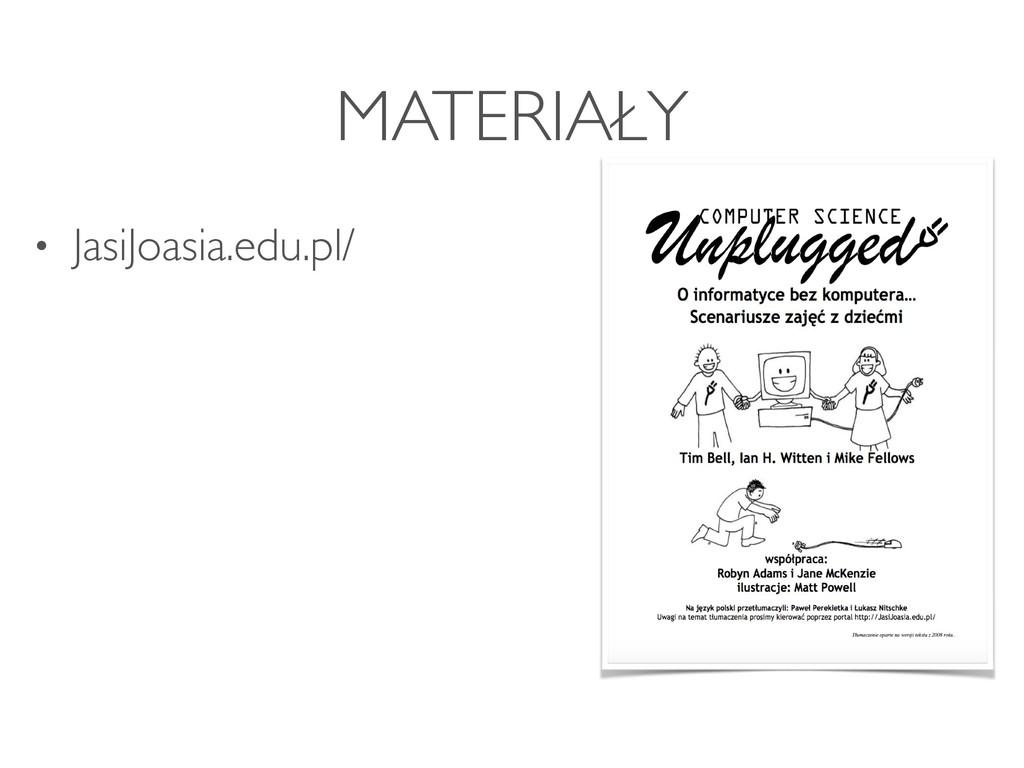 MATERIAŁY • JasiJoasia.edu.pl/