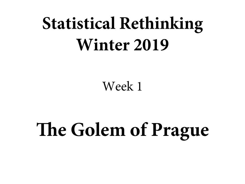 The Golem of Prague Statistical Rethinking Wint...