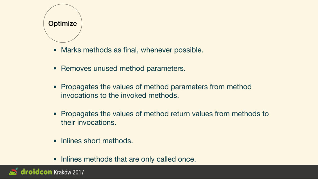 Optimize • Marks methods as final, whenever poss...