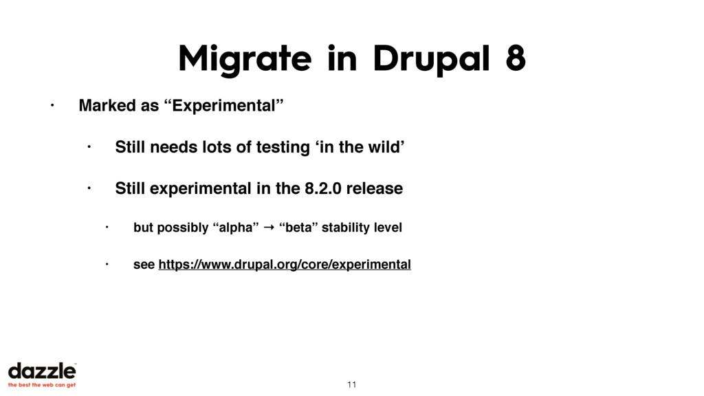 "Migrate in Drupal 8 • Marked as ""Experimental"" ..."