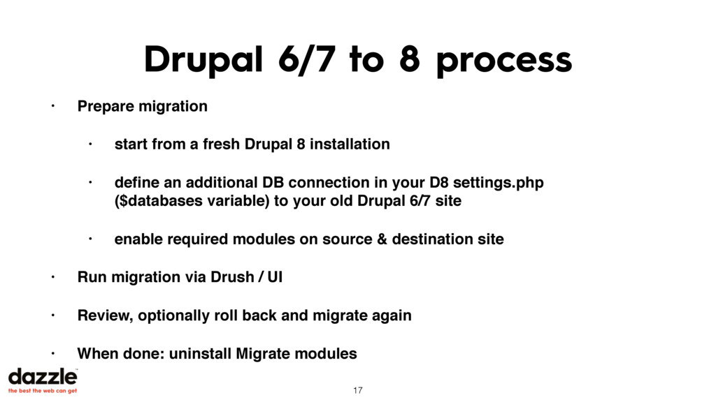 Drupal 6/7 to 8 process • Prepare migration • s...