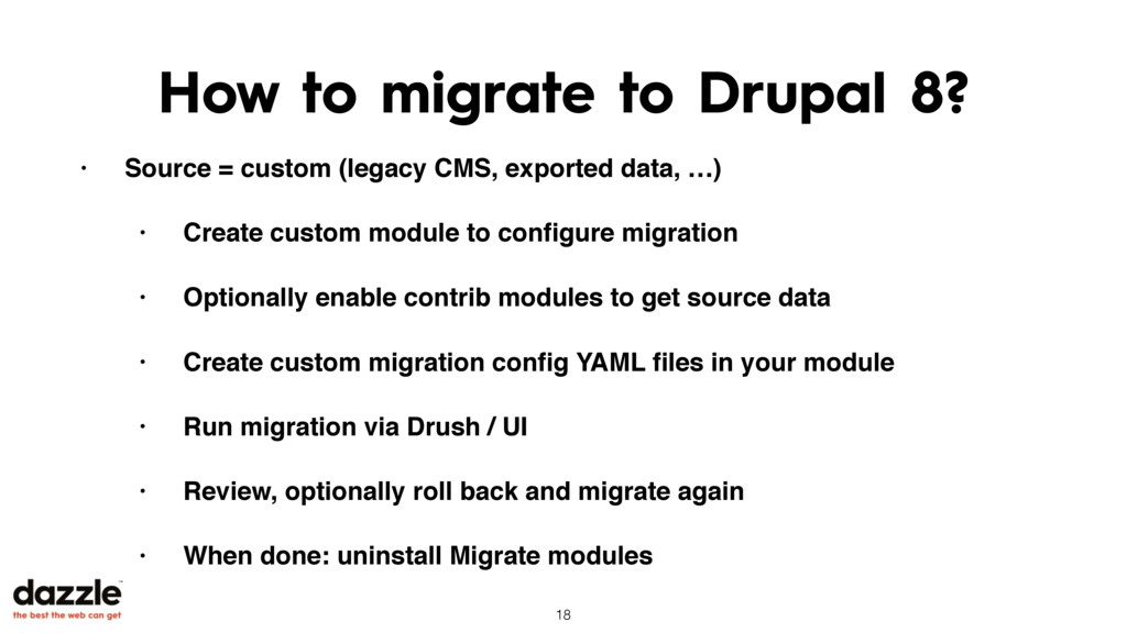 How to migrate to Drupal 8? • Source = custom (...