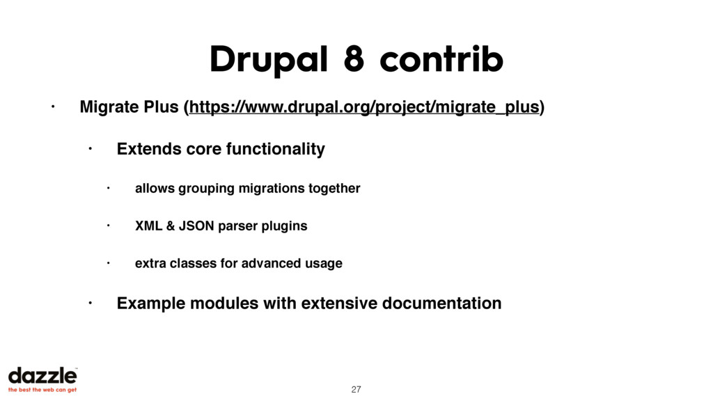 Drupal 8 contrib • Migrate Plus (https://www.dr...