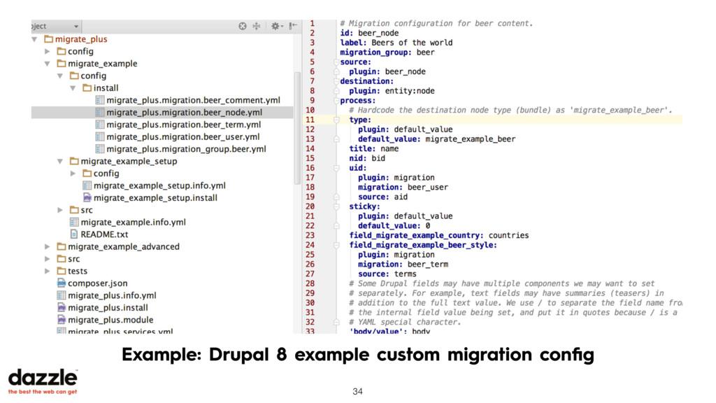 Example: Drupal 8 example custom migration confi...